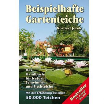 Norbert Jorek: Beispielhafte Gartenteiche