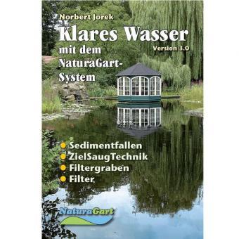 Klares Wasser mit dem NaturaGart-System